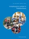 Sozialpädagogische Lernfelder für Erzieherinnen und Erzieher.
