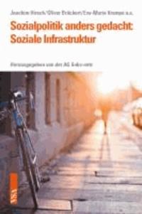 Sozialpolitik anders gedacht: Soziale Infrastruktur.
