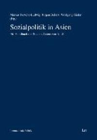 Sozialpolitik in Asien - Ein Handbuch der Staaten Asiens von A-Z.