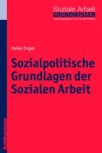 Sozialpolitische Grundlagen der Sozialen Arbeit.