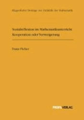 Sozialreflexion im Mathematikunterricht: Kooperation oder Verweigerung.