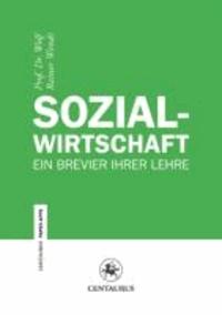 Sozialwirtschaft - Ein Brevier ihrer Lehre.