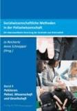 Sozialwissenschaftliche Methoden in der Polizeiwissenschaft - Die lebensweltliche Verortung der Kontrolle von Kriminalität.