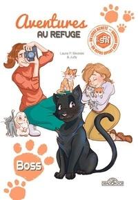 SPA et Laura P. Sikorski - Aventures au refuge - Tome 2, Boss.