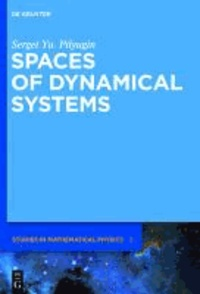 Spaces of Dynamical Systems.