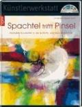 Spachtel trifft Pinsel - Abstrakte Acrylbilder in der Butterfly- und Helix Maltechnik.