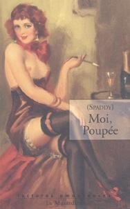 Spaddy - Moi, Poupée.