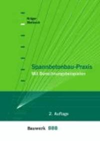 Spannbetonbau-Praxis - Mit Berechnunsbeispielen.