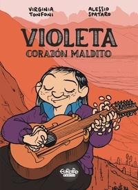 Spataro Alessio et Tonfoni Virginia - Violeta - Corazón Maldito Violeta - Corazón Maldito.