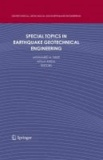 Mohamed A. Sakr - Special Topics in Earthquake Geotechnical Engineering.