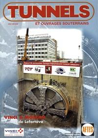 AFTES - Tunnels et ouvrages souterrains N° 177, Mai-juin 200 : Vinci à Moscou - Tunnel de Lefortovo.