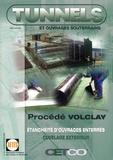 AFTES - Tunnels et ouvrages souterrains N° 187, Janvier-févr : Procédé Volclay - Etanchéité d'ouvrages enterrés.