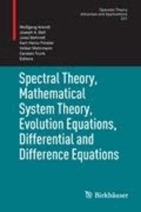 Spectral Theory, Mathematical System Theory, Evolution Equations, Differential and Difference Equations - 21st International Workshop on Operator Theory and Applications, Berlin, July 2010.