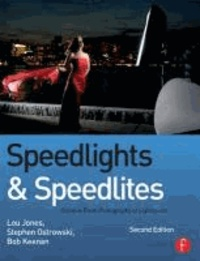 Speedlights & Speedlites - Creative Flash Photography at the Lightspeed.