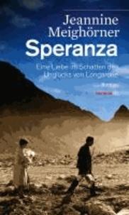 Speranza - Eine Liebe im Schatten des Unglücks von Longarone. Roman.