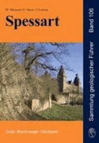 Spessart - Geologische Entwicklung und Struktur, Gesteine und Minerale.