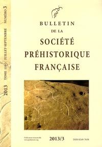 Katia Meunier et Michael Ilett - Bulletin de la société préhistorique française Tome 110 N° 3, Juill : .