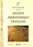 Claire Manen - Bulletin de la société préhistorique française Tome 110 N° 4, Octob : .