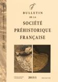 Société préhistorique français - Bulletin de la société préhistorique française Tome 112 N° 1, Janvi : .