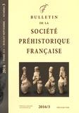 Société préhistorique français - Bulletin de la société préhistorique française Tome 113 N° 3, juill : .