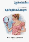 Spiaglschaugn - Hinterkünftiges für Weiber- und.