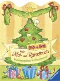 Spiel & Spaß - Malen & Rätseln: Mein Mal- und Rätselbuch Wunderschönes Weihnachtsfest.