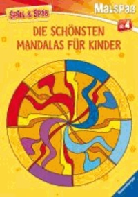 Spiel & Spaß - Malspaß: Die schönsten Mandalas für Kinder.