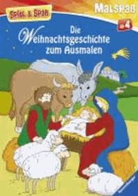 Spiel & Spaß - Malspaß: Die Weihnachtsgeschichte zum Ausmalen.