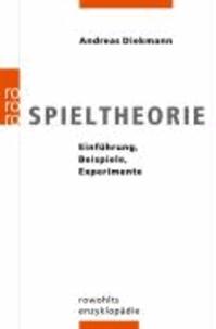 Spieltheorie - Einführung, Beispiele, Experimente.
