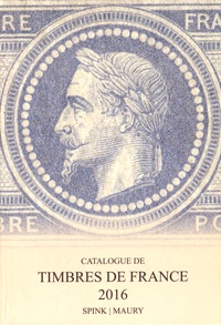 Spink et  Maury - Catalogue de timbres de France.