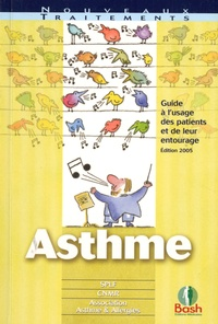 SPLF - Asthme - Guide à l'usage des patients et de leur entourage.