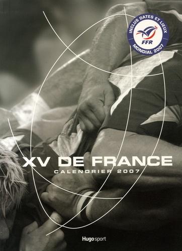 Sport attitudes - XV de France - Calendrier 2007.