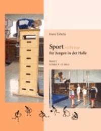Sport nicht nur für Jungen in der Halle.