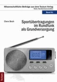 Sportübertragungen im Rundfunk als Grundversorgung.