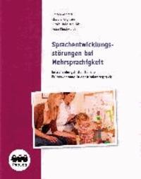Sprachentwicklungsstörungen bei Mehrsprachigkeit - Entscheidungshilfen für die Früherkennung in der Kinderarztpraxis (Broschüre).
