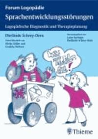 Sprachentwicklungsstörungen - Logopädische Diagnostik und Therapieplanung.