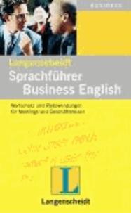 Sprachführer Business English. Langenscheidt - Wortschatz und Redewendungen für Meetings und Geschäftsreisen.