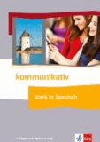 Sprachmittlung Spanisch A1-B2 - 44 Aufgaben zur Sprachmittlung mit Online-Material.