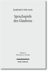 Sprachspiele des Glaubens - Eine Studie zur kontemplativen Religionsphilosophie von Dewi Z. Phillips mit ständiger Rücksicht auf Ludwig Wittgenstein.