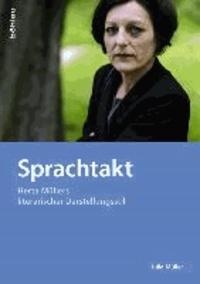Sprachtakt - Herta Müllers literarischer Darstellungsstil.