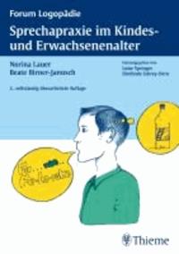 Sprechapraxie im Kindes- und Erwachsenenalter.