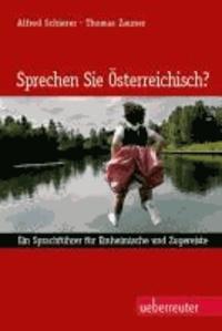 Sprechen Sie Österreichisch? - Ein Sprachführer für Einheimische und Zugereiste..