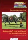 Springen in Schule und Verein - Eine vielseitige Sprungschule.