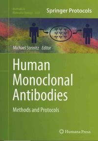 Michael Steinitz - Human Monoclonal Antibodies - Methods and Protocols.
