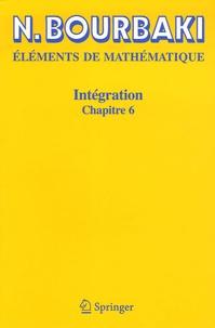 Nicolas Bourbaki - Intégration - Chapitre 6.