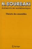 Nicolas Bourbaki - Théorie des ensembles.