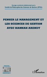Penser le management et les sciences de gestion avec Hannah Arendt.pdf