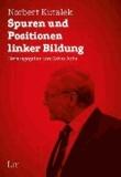 Spuren und Positionen linker Bildung.