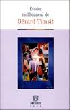 Spyridon Flogaïtis et Pascale Gonod - Etudes en l'honneur de Gérard Timsit.