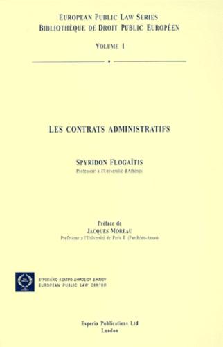 Spyridon Flogaïtis - Les contrats administratifs.
